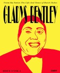 "a yellow background with a red outline of Gladys Bentley's face with the text ""from the serios The Life and Times of Butch Dykes Gladys Bentley Issue 3 Vol 1 2009"""